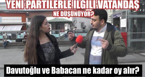 Yeni partilerle ilgili vatandaş ne düşünüyor? Davutoğlu ve Babacan ne kadar oy alır?